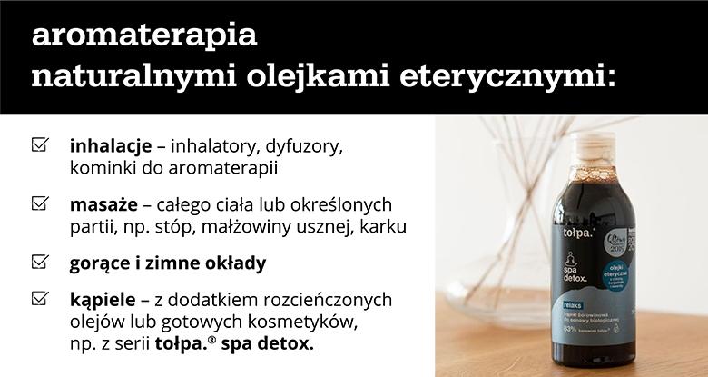 Aromaterapia naturalnymi olejkami eterycznymi - infografika