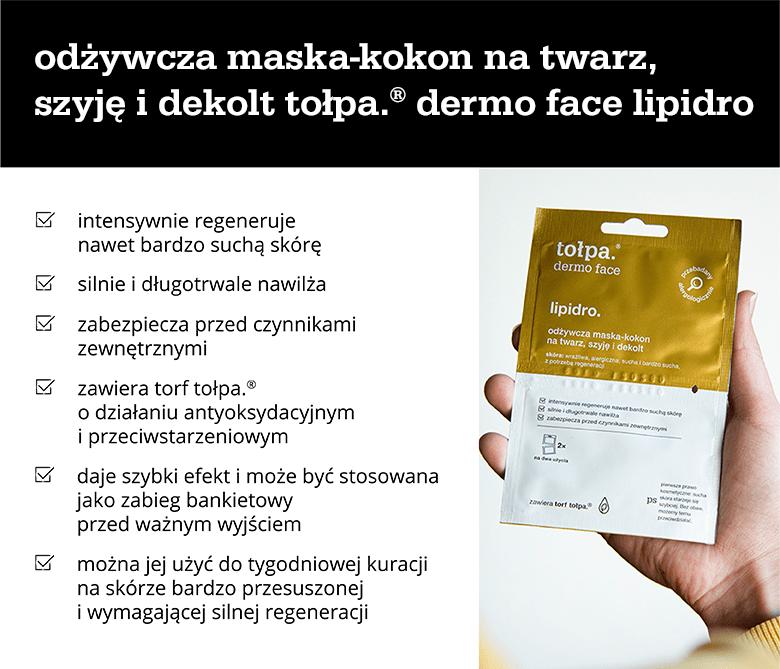 Odżywcza maska-kokon na twarz, szyję i dekolt tołpa.® dermo face lipidro - infografika